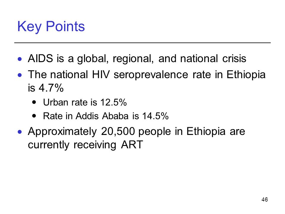 Key Points AIDS is a global, regional, and national crisis