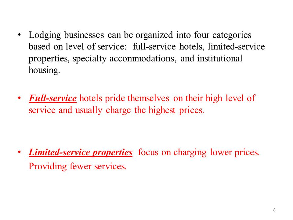 Lodging Businesses Can Be Organized Into Four Categories Based On Level Of Service Full