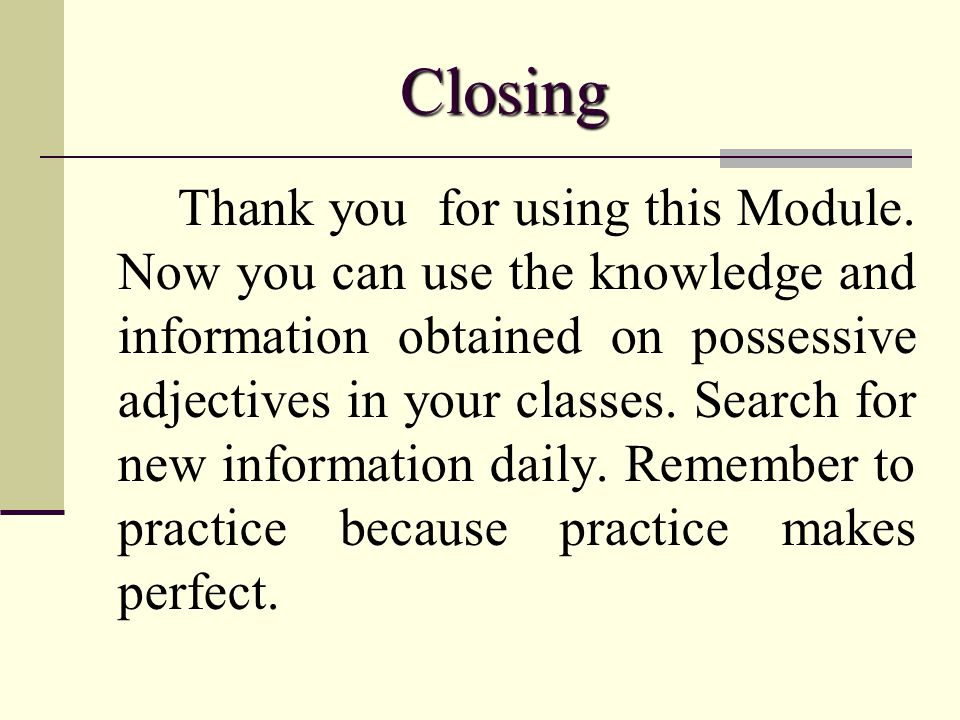 Module On Possessive Adjectives Ppt Video Online Download. 29 Closing Thank You For Using This Module. Worksheet. Using Descriptive Adjectives Worksheet Module 9 At Mspartners.co