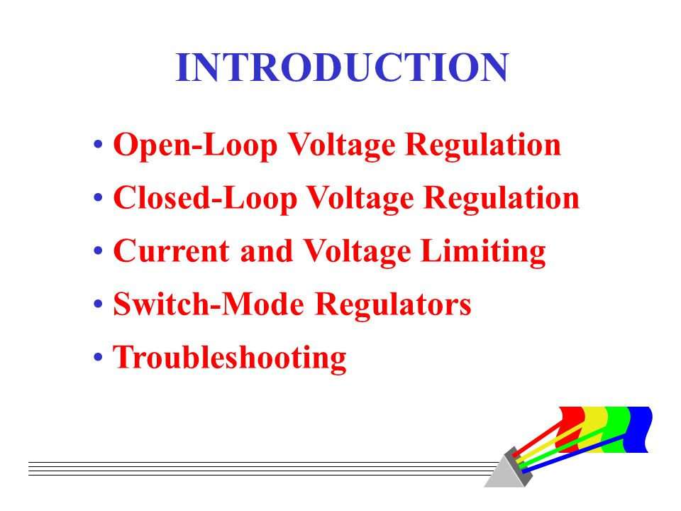 INTRODUCTION Open-Loop Voltage Regulation