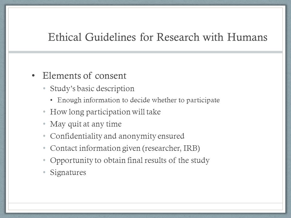 Ethical Guidelines for Research with Humans