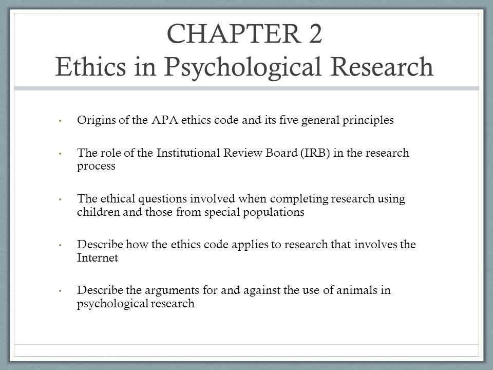 CHAPTER 2 Ethics in Psychological Research