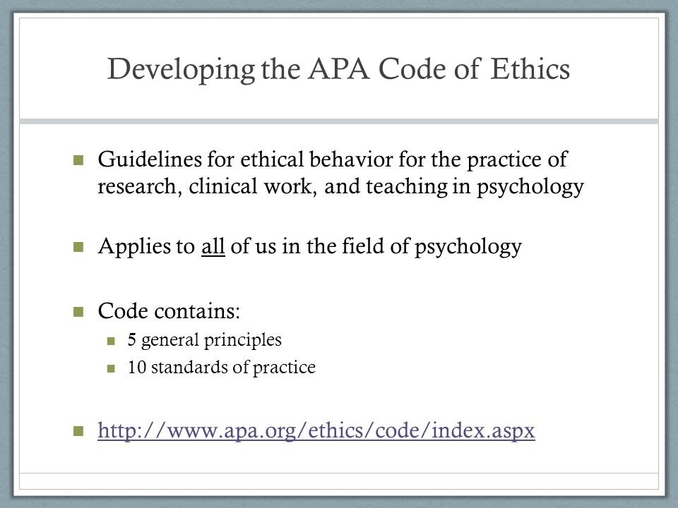 Developing the APA Code of Ethics
