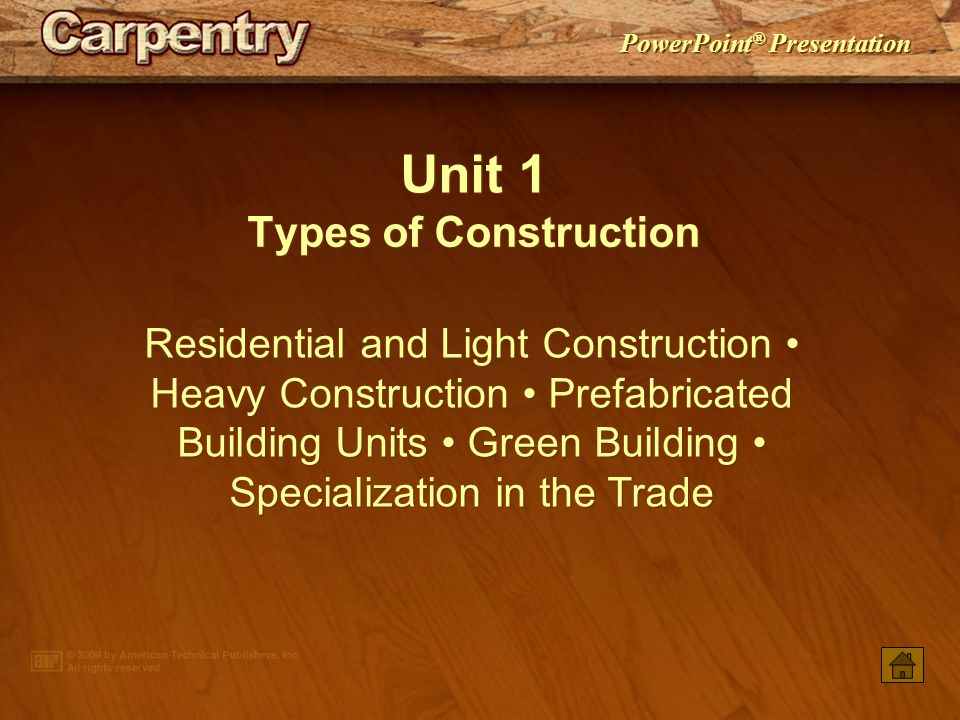 Unit 1 Types of Construction