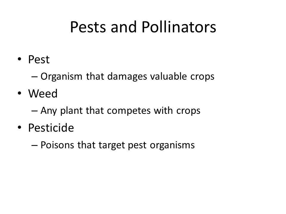 Pests and Pollinators Pest Weed Pesticide