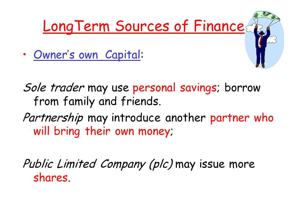 what are the long term sources of finance