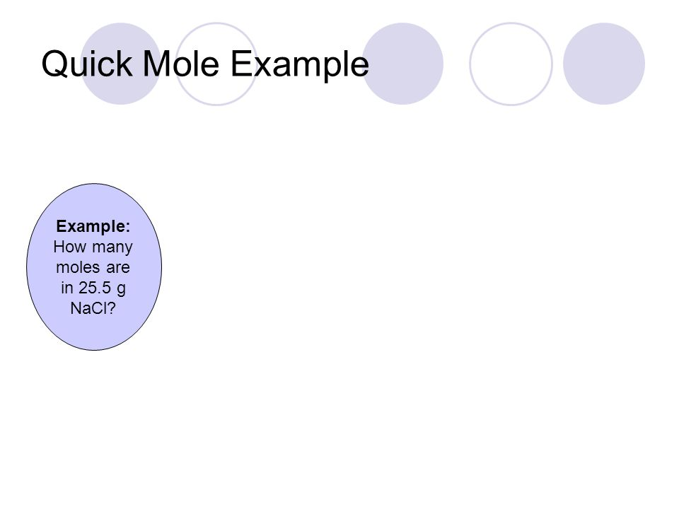 How many moles are in 25.5 g NaCl