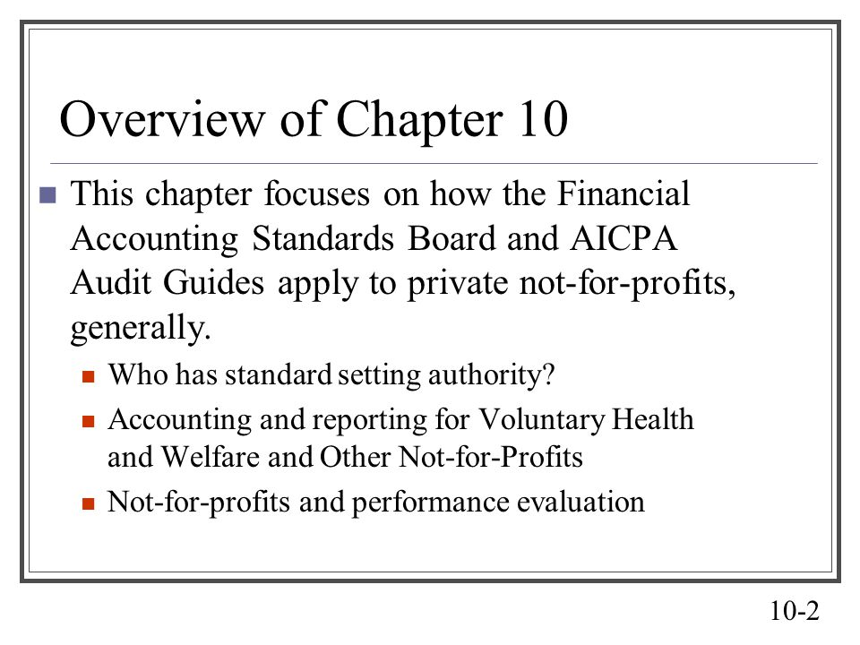 Chapter 10 Accounting For Not For Profit Organizations Ppt