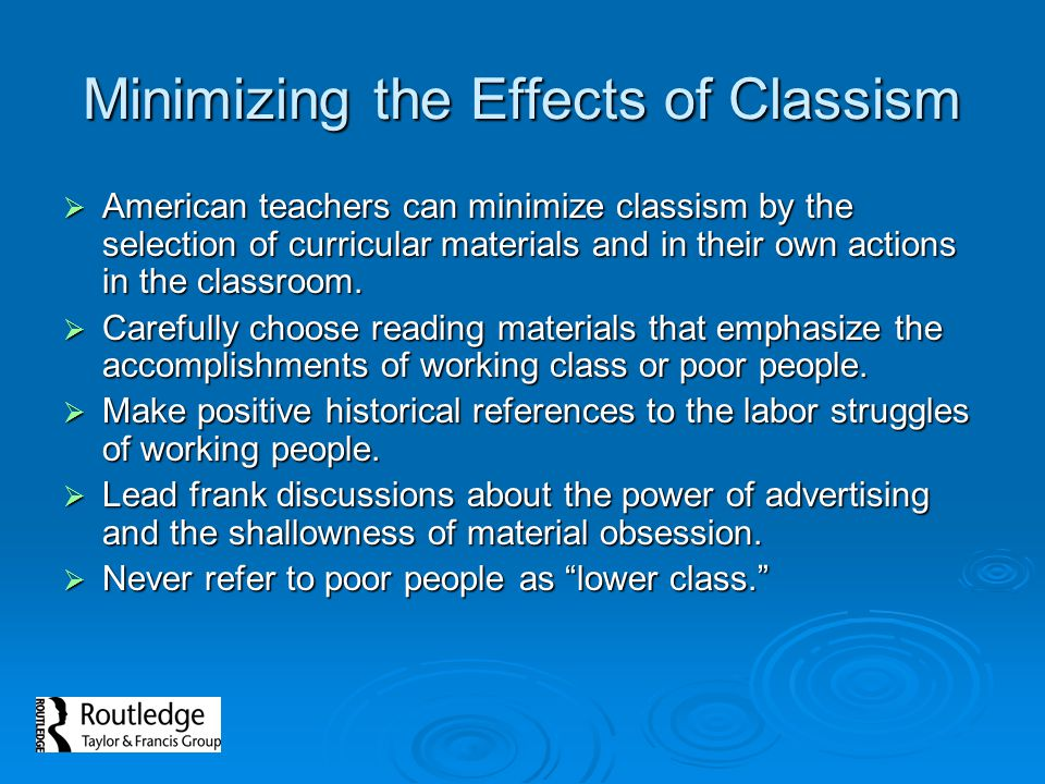Minimizing the Effects of Classism