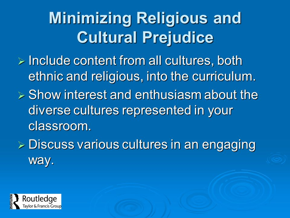 Minimizing Religious and Cultural Prejudice