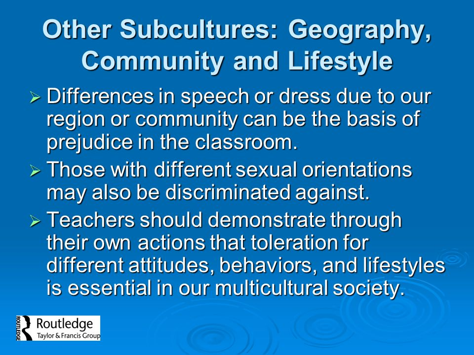 Other Subcultures: Geography, Community and Lifestyle