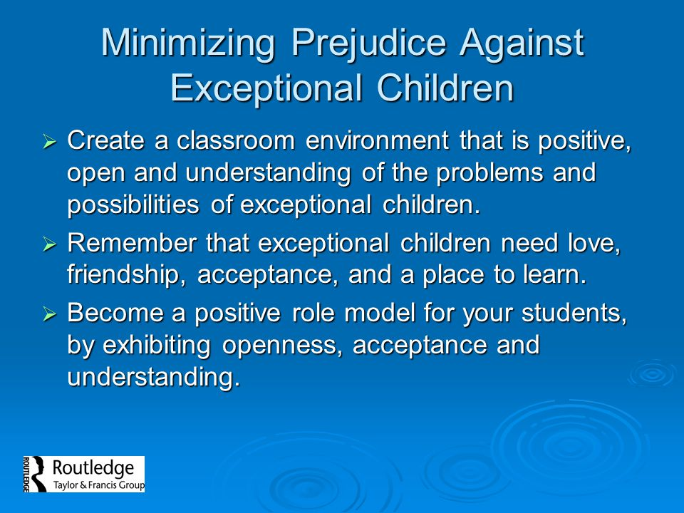 Minimizing Prejudice Against Exceptional Children