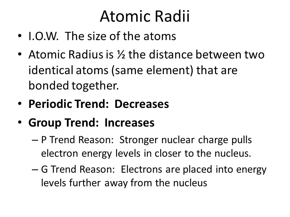 periodic group trends 20 atomic radii iow the size
