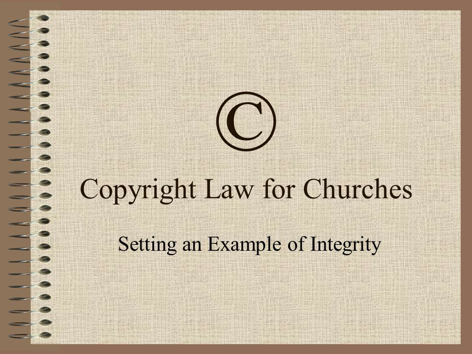© Copyright Law for Churches