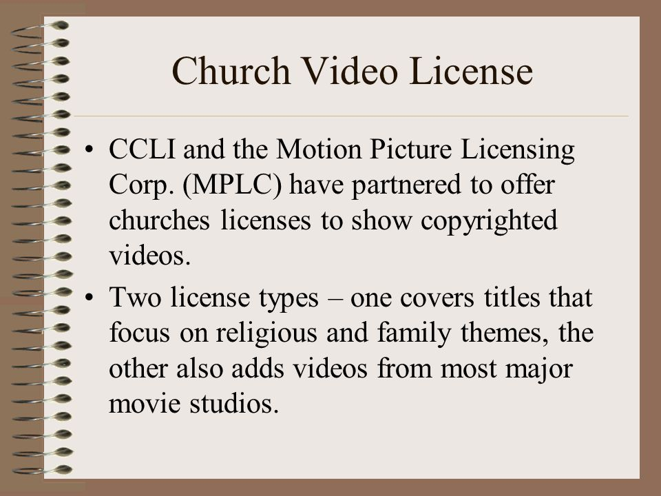 Church Video License CCLI and the Motion Picture Licensing Corp. (MPLC) have partnered to offer churches licenses to show copyrighted videos.