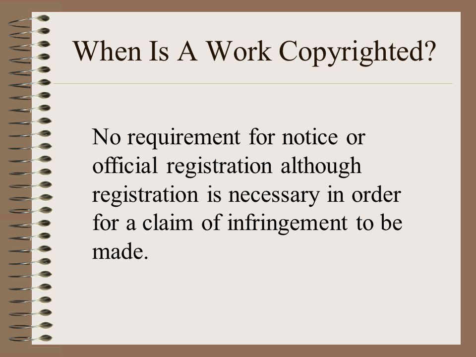 When Is A Work Copyrighted