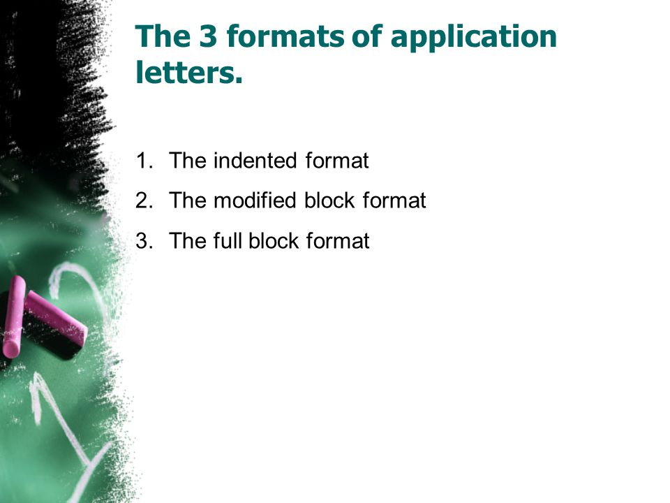 Writing application letters ppt video online download the 3 formats of application letters altavistaventures Images
