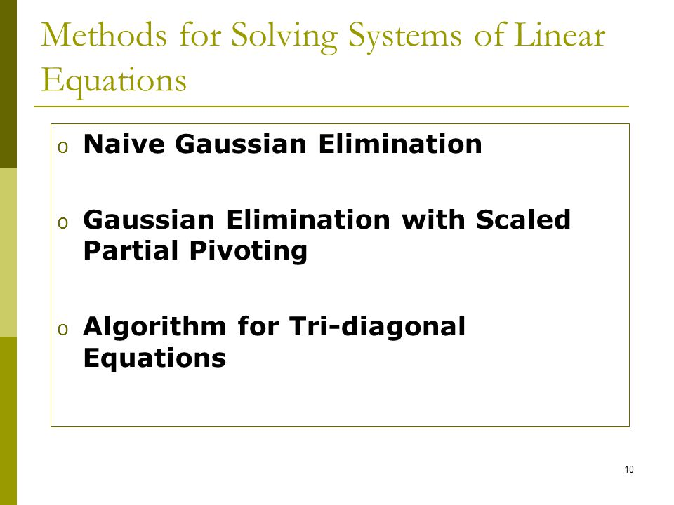 Methods for Solving Systems of Linear Equations