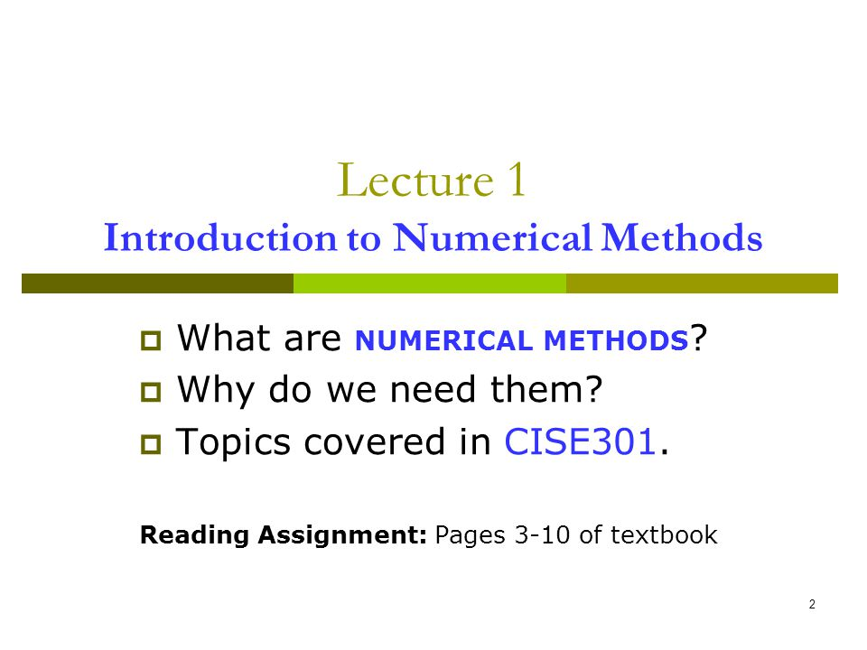 Lecture 1 Introduction to Numerical Methods