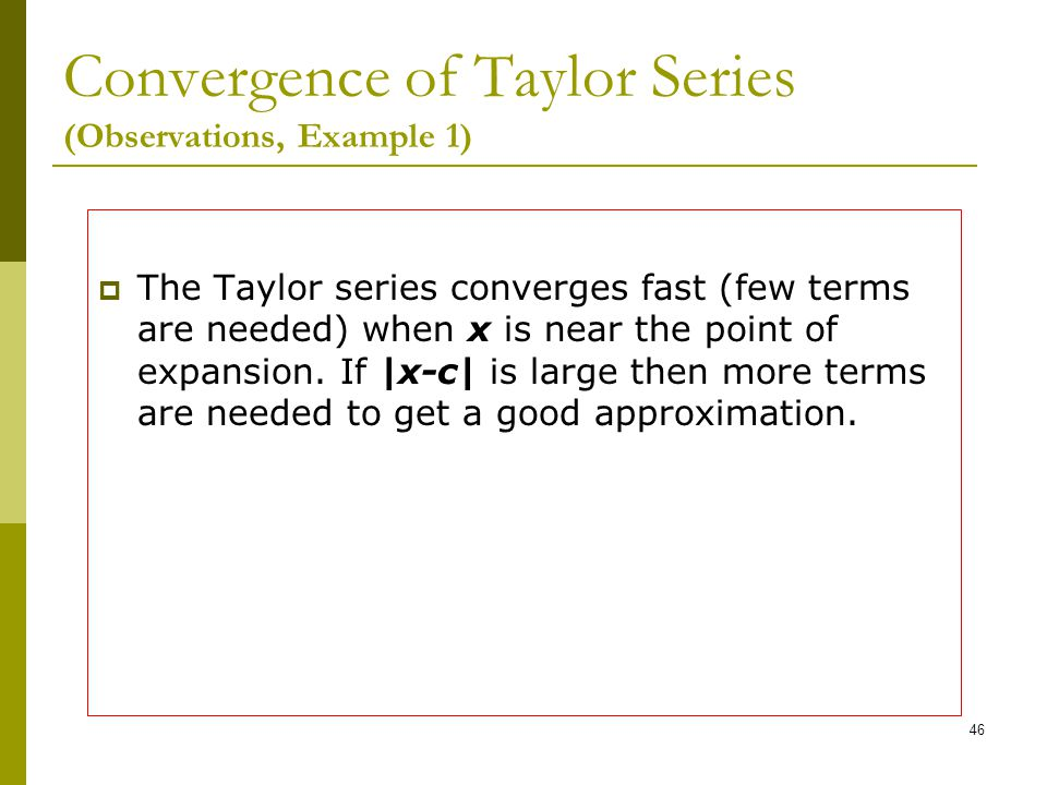 Convergence of Taylor Series (Observations, Example 1)