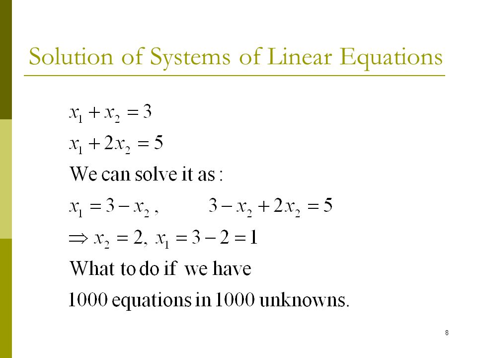 Solution of Systems of Linear Equations