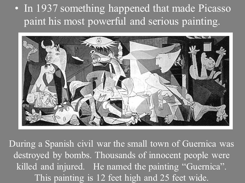 In 1937 something happened that made Picasso paint his most powerful and serious painting.