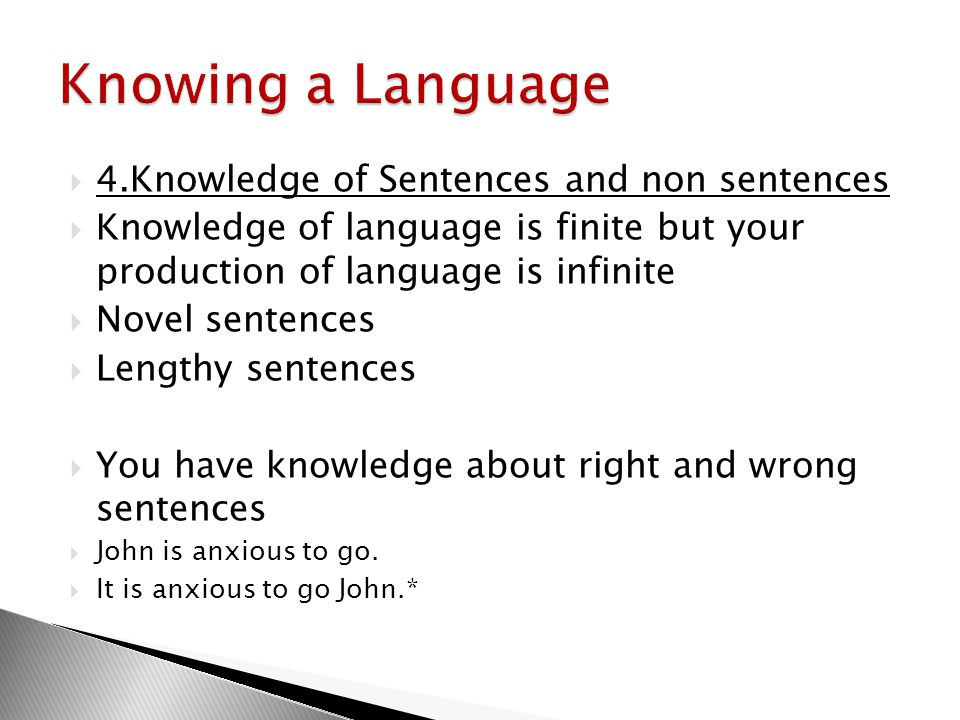 Knowing a Language 4.Knowledge of Sentences and non sentences