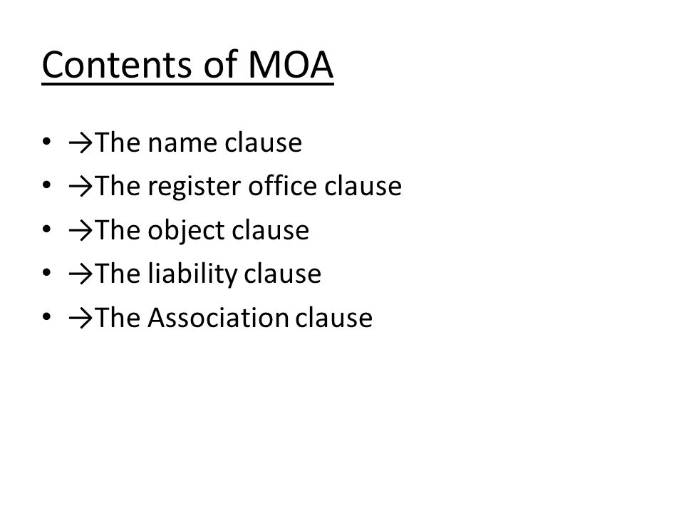 Contents of MOA →The name clause →The register office clause