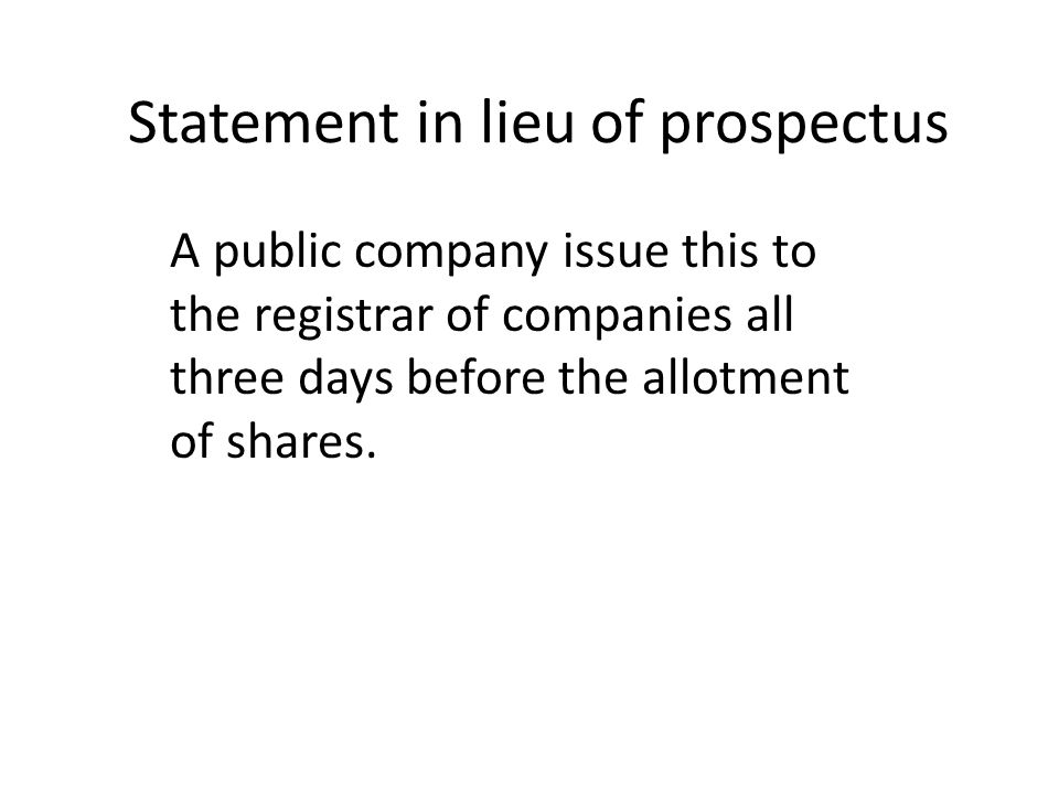 Statement in lieu of prospectus
