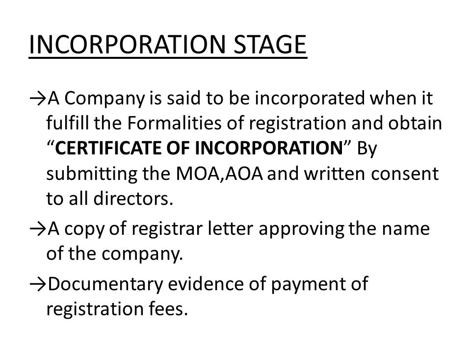 INCORPORATION STAGE