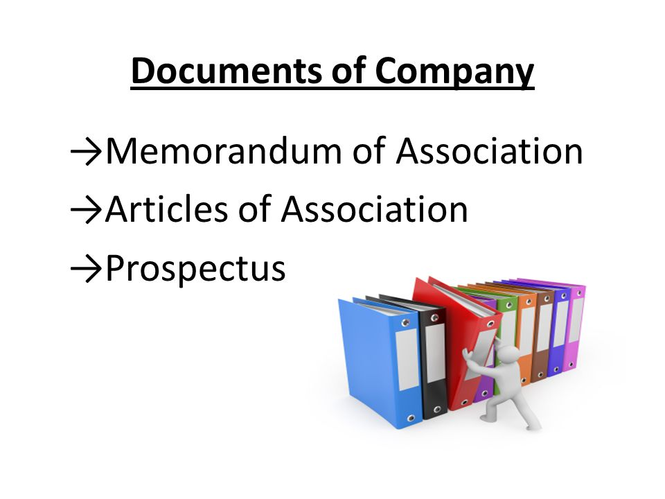 →Memorandum of Association →Articles of Association →Prospectus