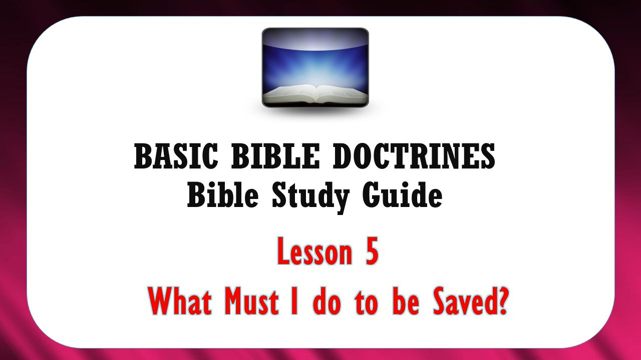 BASIC BIBLE DOCTRINES Bible Study Guide - ppt download