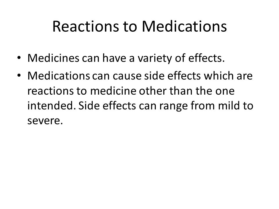 Reactions to Medications