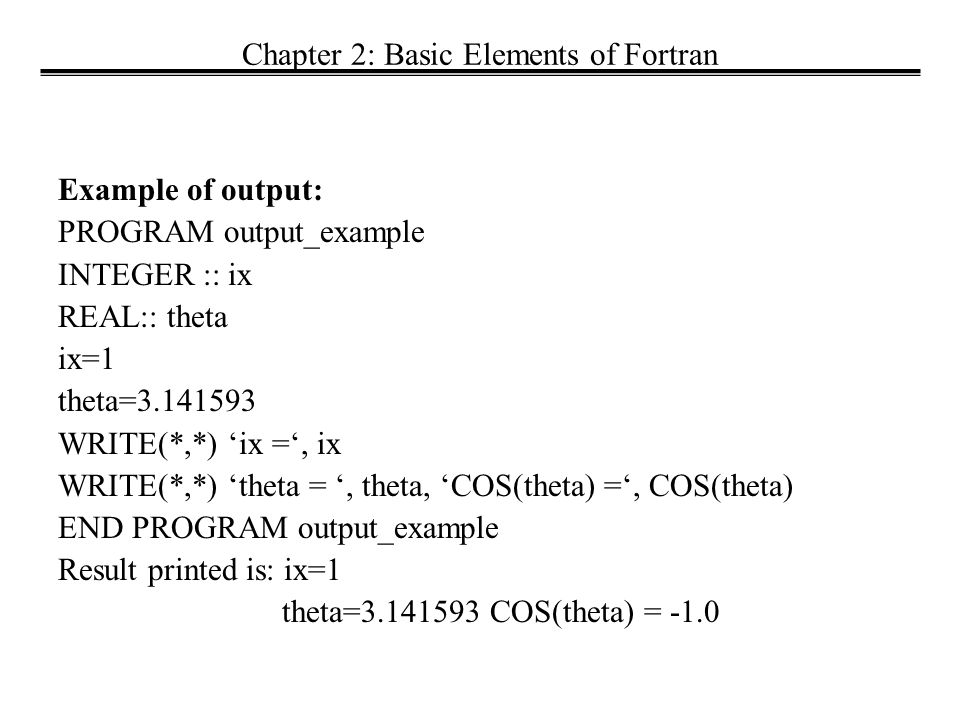 Book: Fortran for Scientists and Engineers, by S  J Chapman