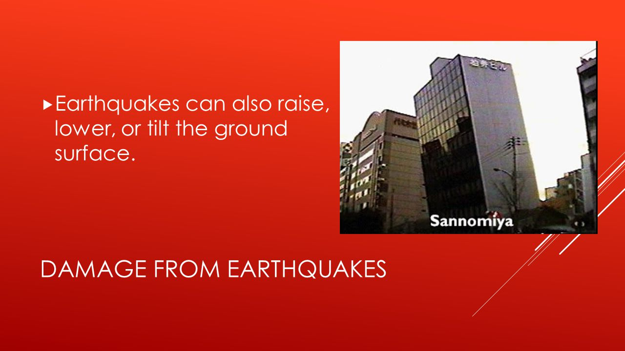 Damage from earthquakes