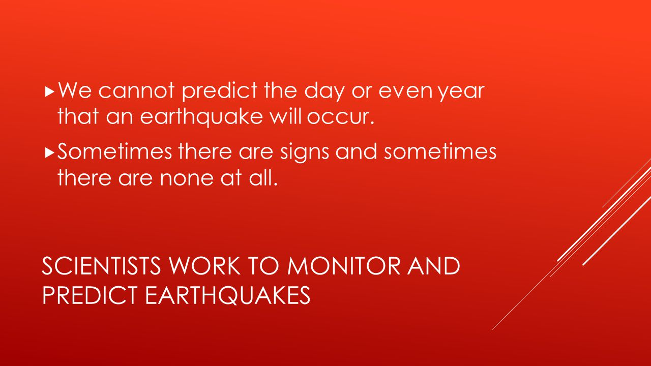 Scientists work to monitor and predict earthquakes
