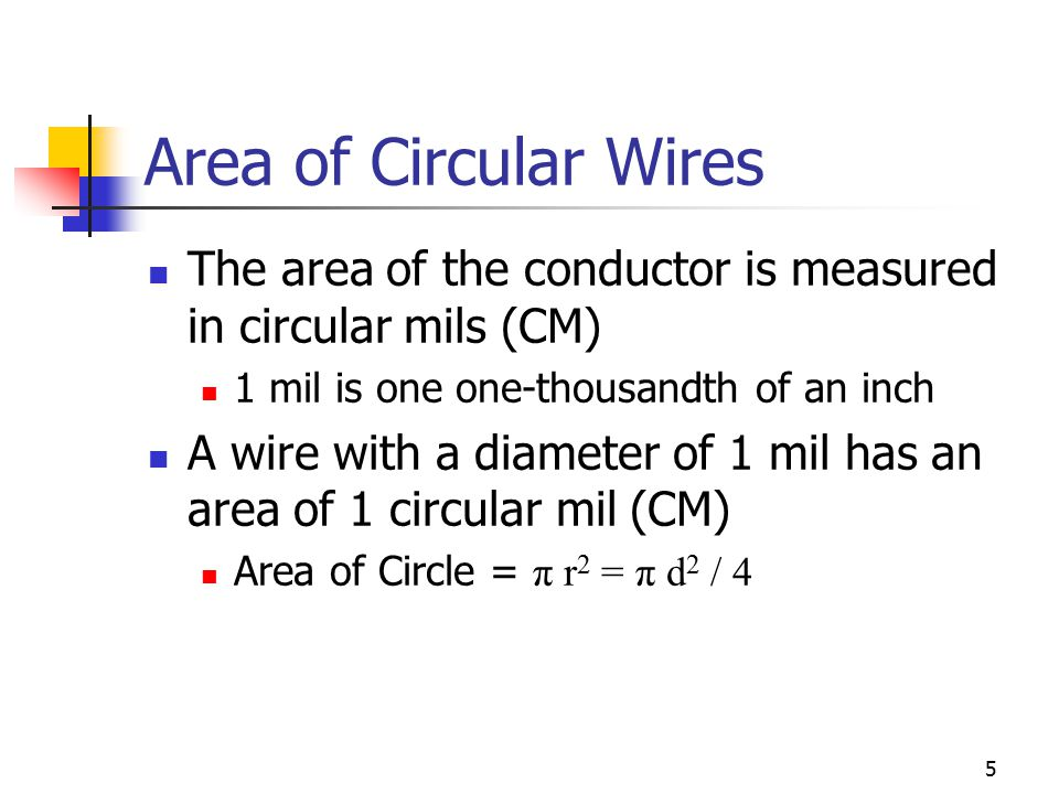 Chapter 3 resistance ecet 1010 fundamentals ppt download area of circular wires the area of the conductor is measured in circular mils cm greentooth Image collections
