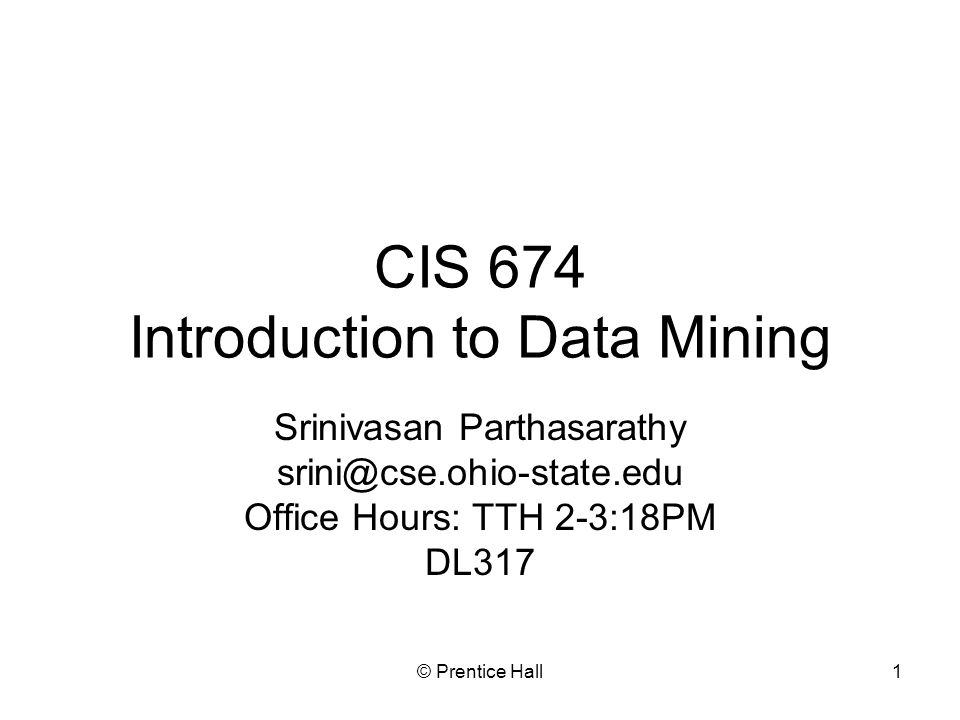 CIS 674 Introduction to Data Mining