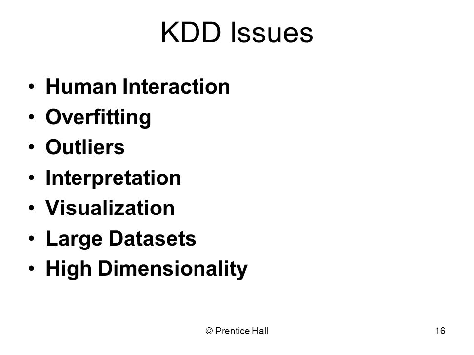 KDD Issues Human Interaction Overfitting Outliers Interpretation