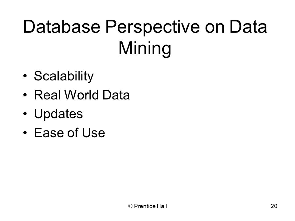 Database Perspective on Data Mining