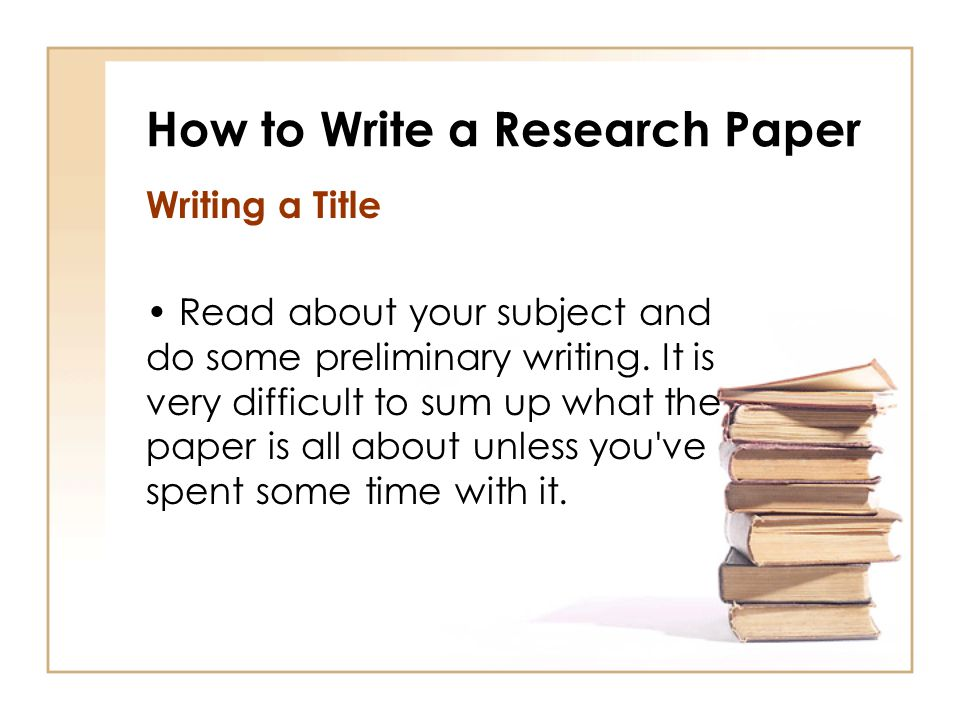 How to Write a Research Paper: 10 Steps + Resources