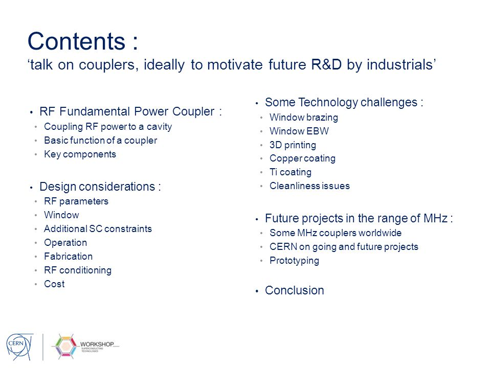 Contents Talk On Couplers Ideally To Motivate Future RD By Industrials