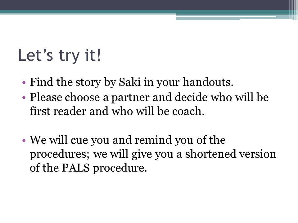 Let's try it! Find the story by Saki in your handouts.