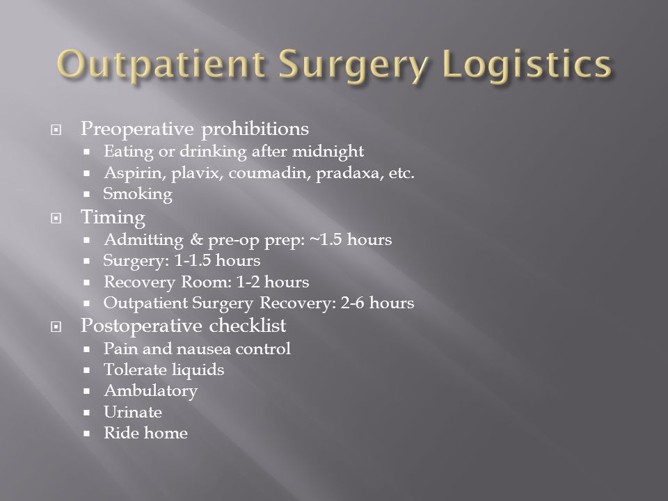 Outpatient Surgery Logistics