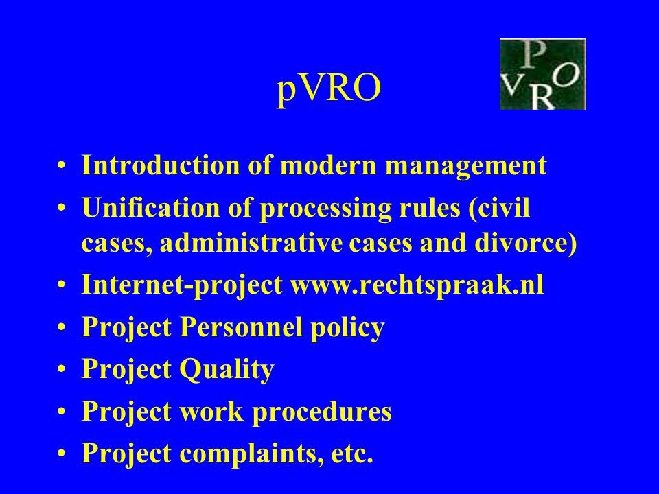 pVRO Introduction of modern management