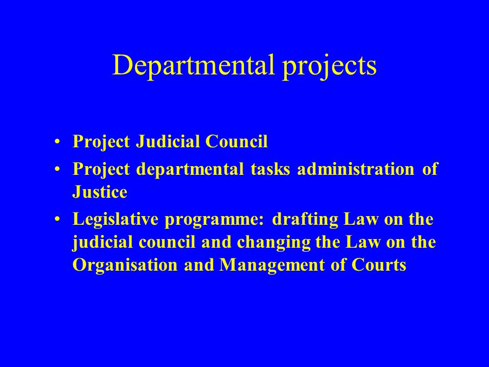 Departmental projects