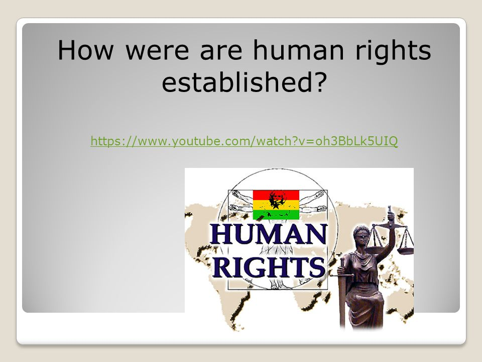 How were are human rights established
