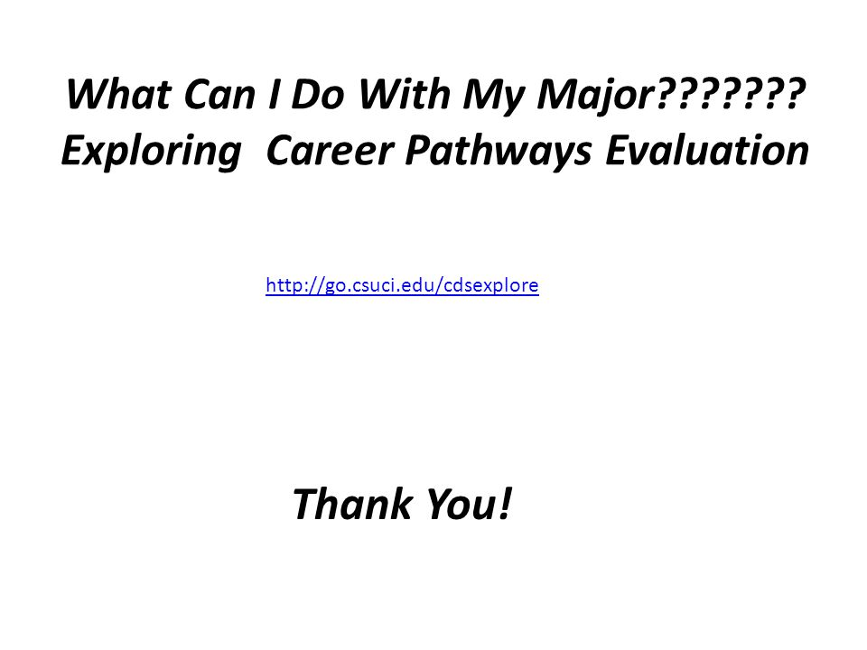 What Can I Do With My Major Exploring Career Pathways Evaluation