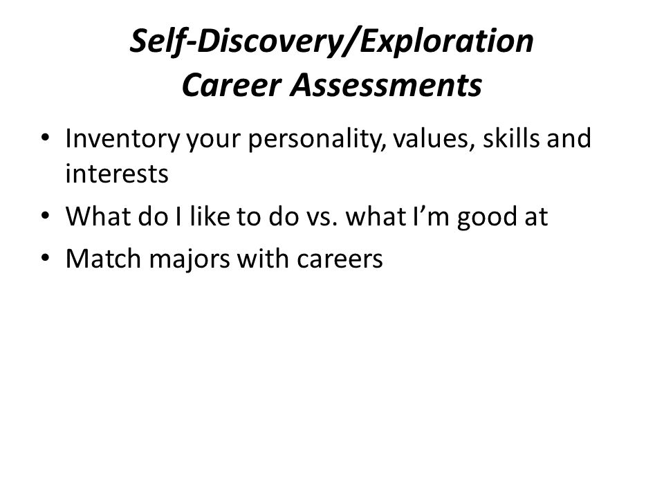 Self-Discovery/Exploration Career Assessments