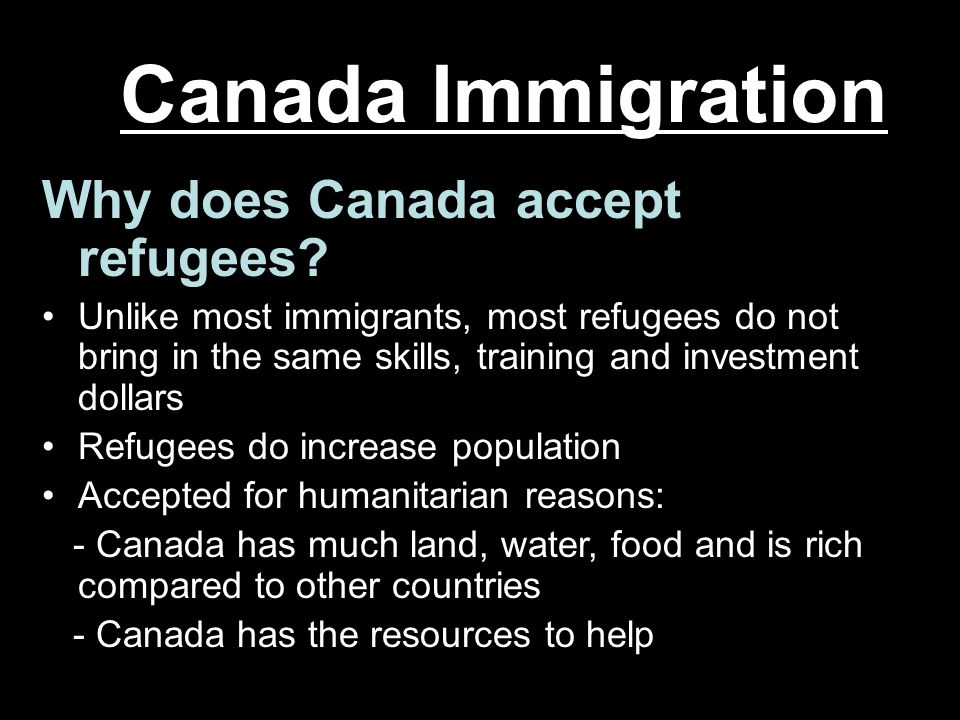 Canada Immigration Why does Canada accept refugees